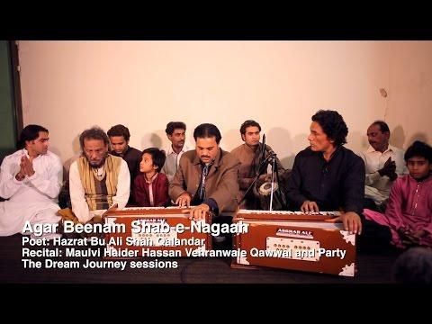 Agar Beenam Shab-e-Nagaah - Maulvi Haider Hassan Vehranwale