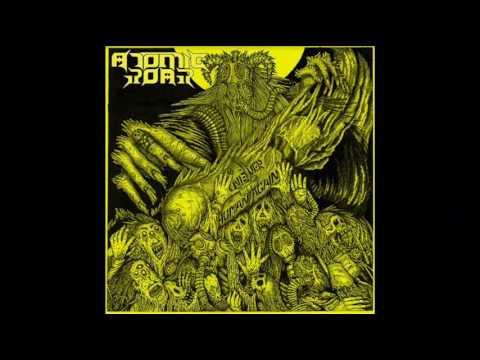 Atomic Roar - Never Human Again (Full Album, 2017)