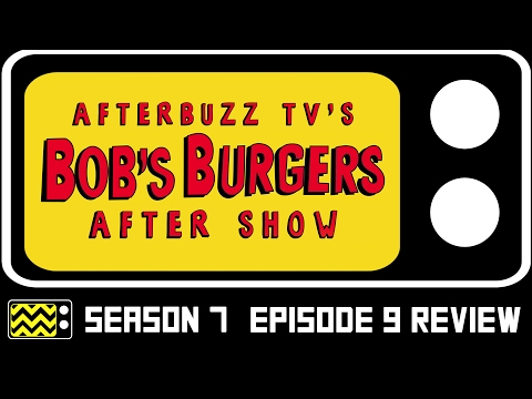 Bob's Burgers Season 7 Episode 9 Review & After Show | AfterBuzz TV