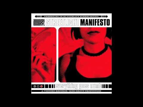 A better place, a better time Streetlight Manifesto