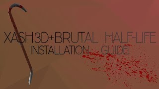 [BHL+XASH3D PC] Installation Guide