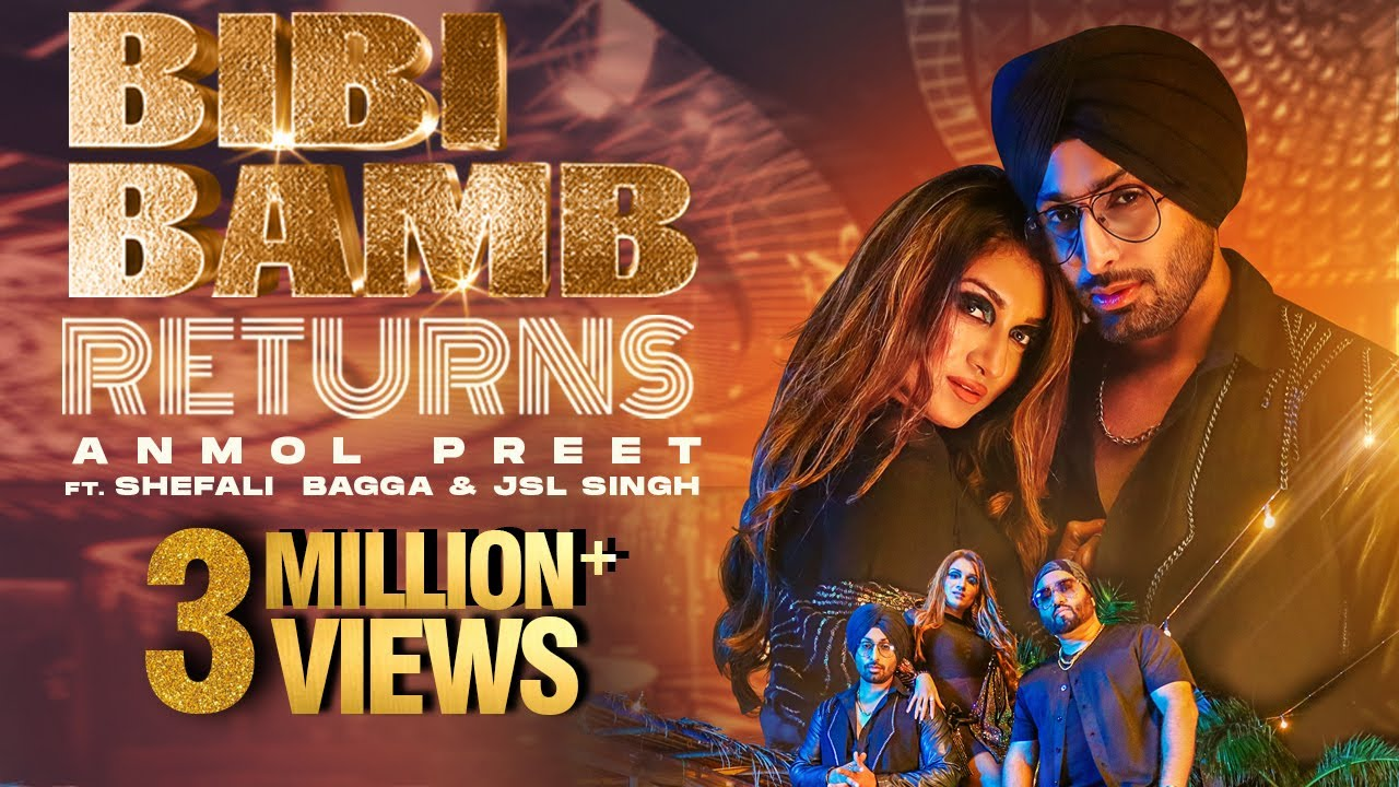 Bibi Bamb Returns | Anmol Preet ft. Shefali Bagga & JSL Singh | New Punjabi Song 2021 | FFR