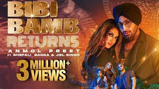 Bibi Bamb Returns | Anmol Preet ft. Shefali Bagga & JSL Singh | New Punjabi Song 2021 | FFR