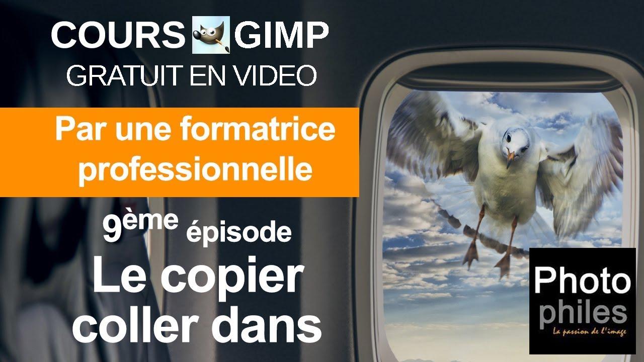 N°9 Cours GIMP : Le copier-coller dedans