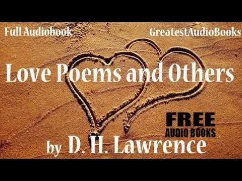 LOVE POEMS AND OTHERS by D. H. Lawrence - FULL AudioBook | FreeAudioBooks