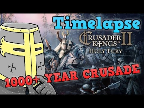 HOLY FURY TIMELAPSE - 1000+ Years Of Crusades [Crusader Kings 2 / CK2]