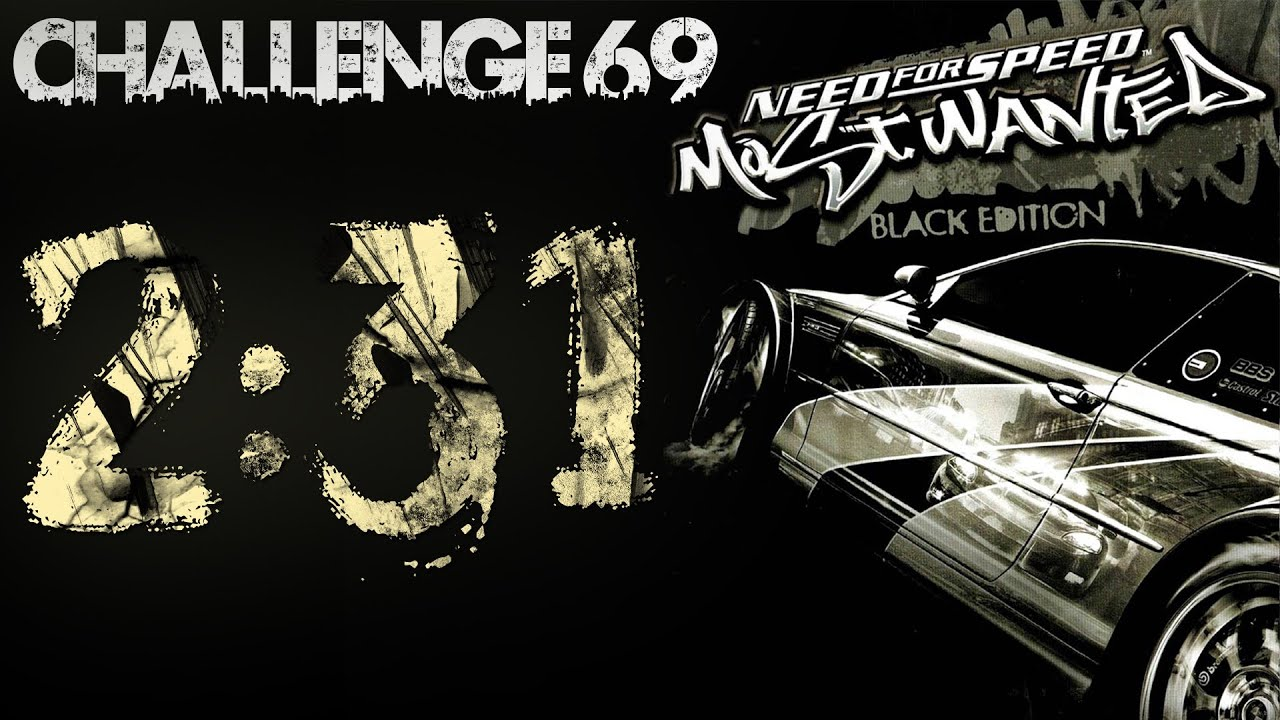 Need For Speed Most Wanted (Black Edition Challenge #69 ...