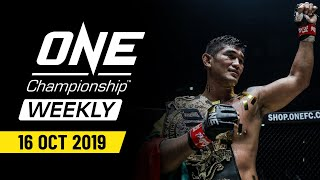 ONE Championship Weekly | 16 October 2019