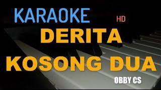 """DERITA 02 BALASAN 01- """"OBY CS"""" karaoke (VERSI KEYBOARD)"""