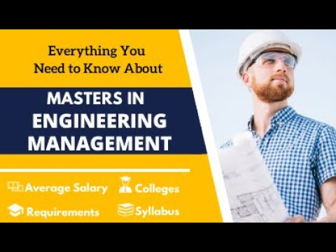 Everything You Need To Know About Masters In Engineering Management | MiM-Essay