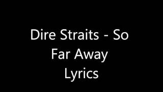 Dire Straits - So Far Away Lyrics