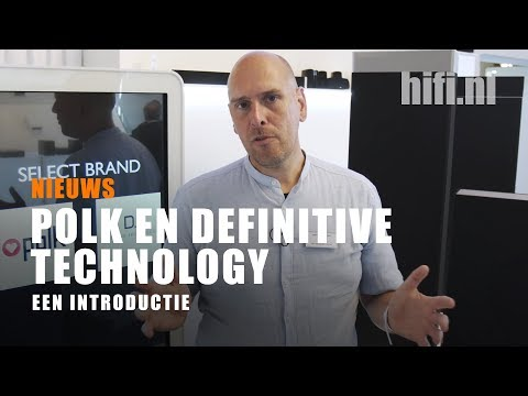 Polk en Definitive Technology, een introductie