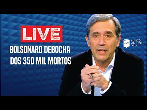 Live: Bolsonaro debocha dos 350 mil mortos. 11/04/21