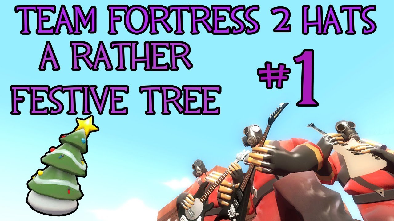 All Tf2 Hats A Rather Festive Tree Youtube