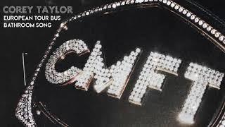 Corey Taylor - European Tour Bus Bathroom Song [OFFICIAL AUDIO]