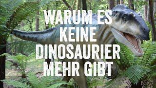 Warum es keine Dinosaurier mehr gibt