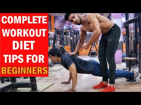 Complete Workout & Diet Tips For Beginners | First Day In The Gym