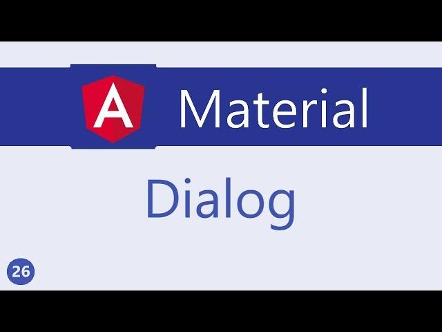 Angular Material Tutorial - 26 - Dialog