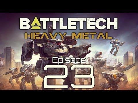 BattleTech | Heavy Metal | Episode 23 |