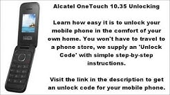 How To Unlock Alcatel OneTouch 1035 1035X, 1035A and 1035D