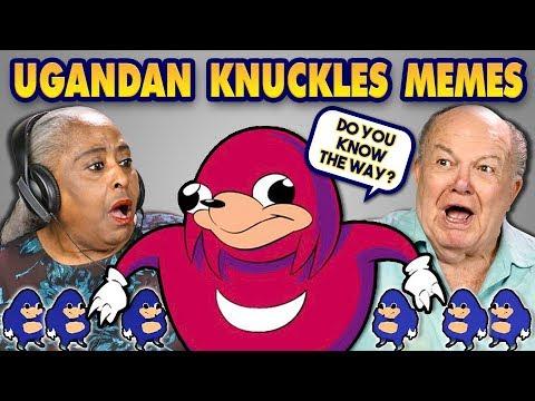 ELDERS REACT TO UGANDAN KNUCKLES MEMES