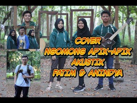 NGOMONG APIK APIK AKUSTIK COVER BY : FATIM & ANIN