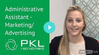 Administrative Assistant - Marketing/Advertising