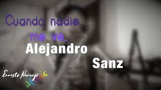 Cuando nadie me ve (Alejandro Sanz) - cover sax by Ernesto Naranjo Music