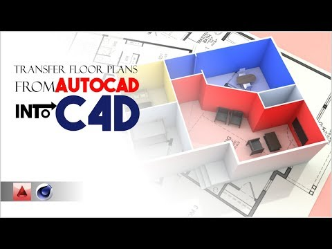Cinema 4D: Transferring Your Floor Plans From AutoCAD To C4D