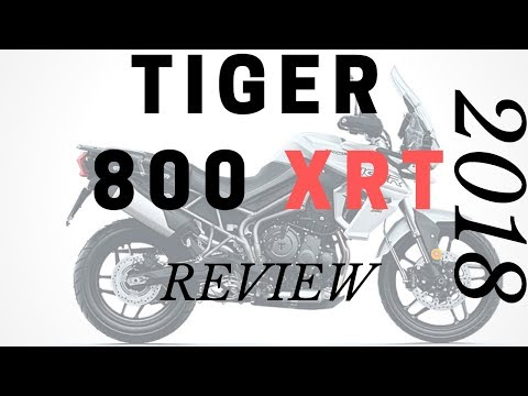 2018 Triumph Tiger 800 XRT Review - From A Tiger 800 Owner
