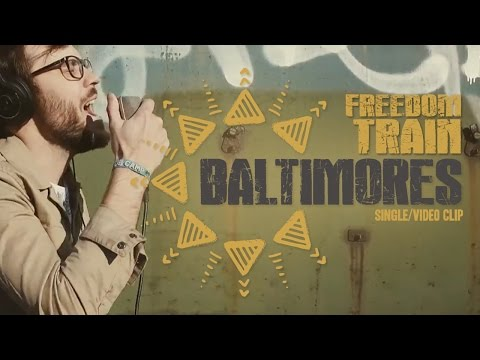 BALTIMORES - Freedom Train Ft T.Cross (Loïc Lacroix)