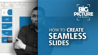 HOW TO DESIGN A SEAMLESS SLIDE SEQUENCE | PowerPoint