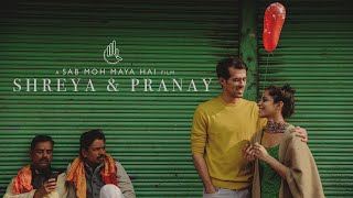 Shreya x Pranay | Music Video | Sab Moh Maya Hai