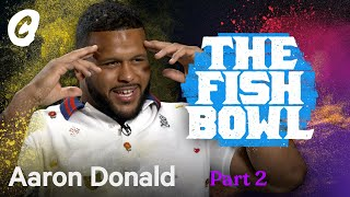 NFL Football Star & Rams Aaron Donald in the Fish Bowl (E2) | Chalk Media