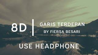 Download Fiersa Besari - Garis Terdepan | 8D Tune