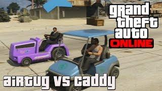 GTA V ONLINE - Test De Velocidad ? xD - Airtug Vs Caddy