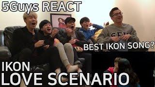 [LIT FANBOYS] iKON - LOVE SCENARIO (사랑을 했다) 5Guys MV REACT - Stafaband