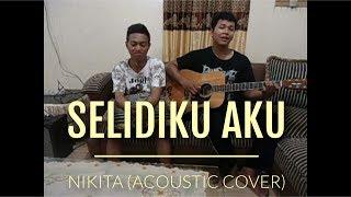 Nikita - Selidiki Aku (Cover)