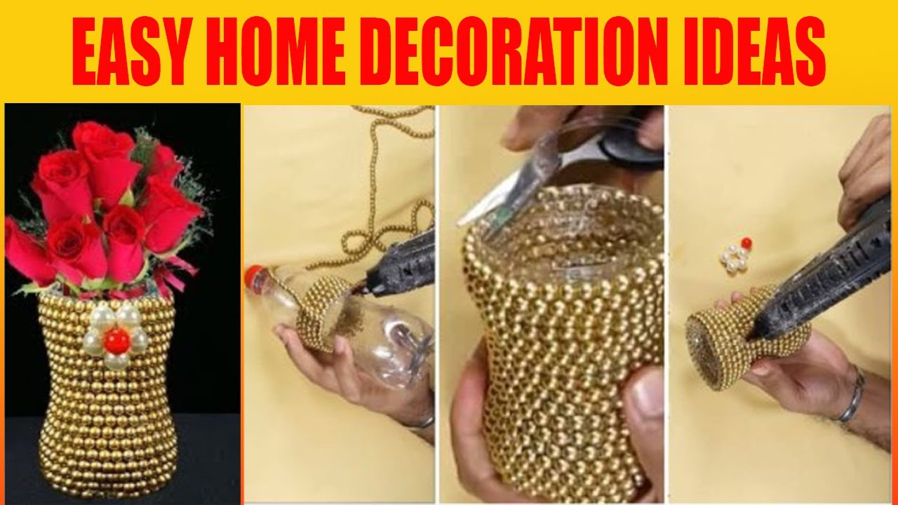 Easy Home Decoration Home Decoration Ideas Using Waste Material Room Decoration Ideas Youtube