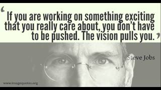 Steve Jobs - Top 10 Quotes