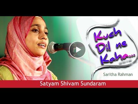 SATYAM SHIVAM SUNDARAM - Saritha Rahman Singing Lata Mangeshkar song