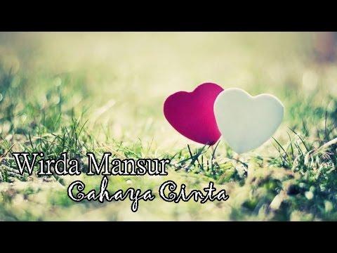 Wirda Mansur - Cahaya Cinta (Lirik) HD