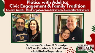 Plática with Adelita: Civic Engagement & Family Tradition