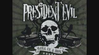 Watch President Evil Hell In A Box video