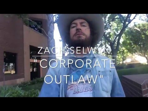 """Corporate Outlaw"" by Zach Selwyn"