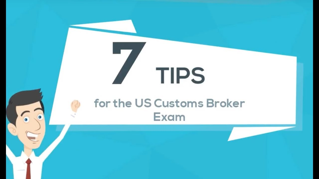 What you need to know about the US Customs Broker Exam