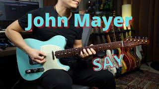 [John Mayer] Say guitar cover by Vinai T