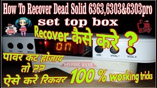How To Recover Dead Solid 6363&6303 Set Top Box Software Problem Only On Display Logo Solution...