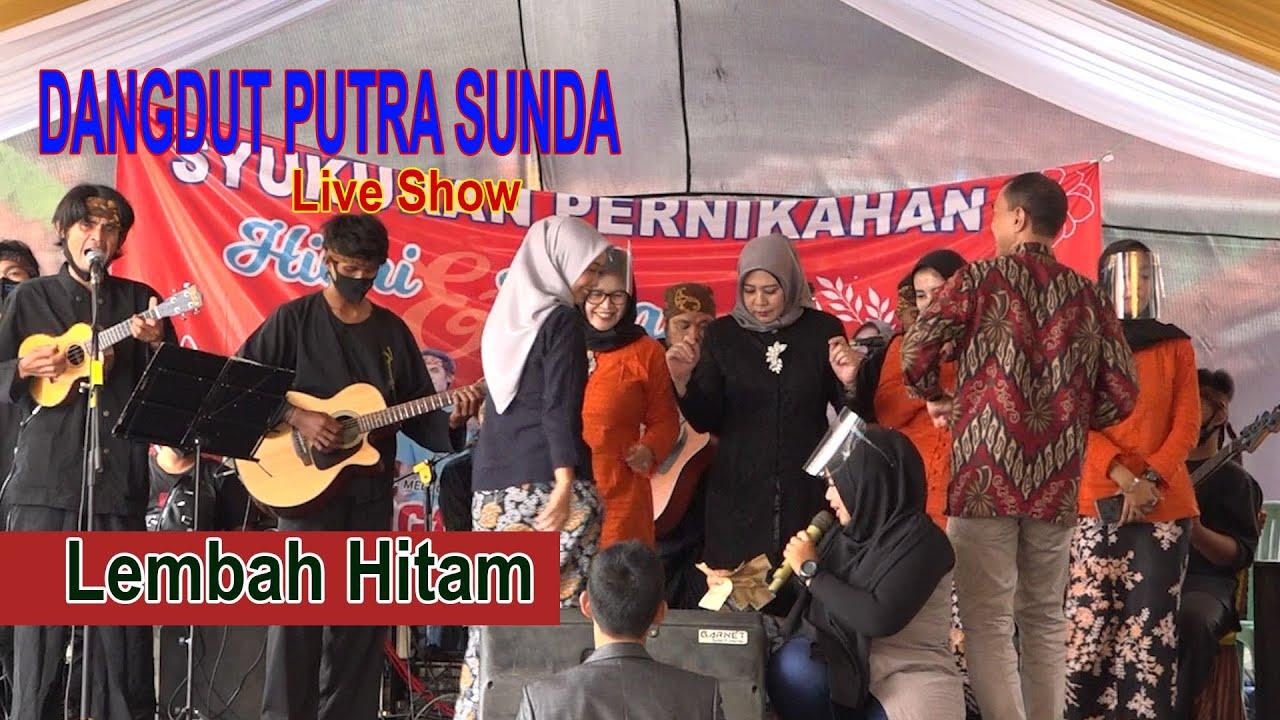 lembah Hitam - Dangdut Putra Sunda | Live Majalengka
