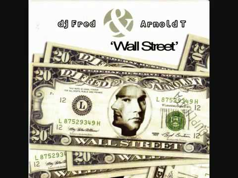 DJ Fred & Arnold T Wall Street Club Mix